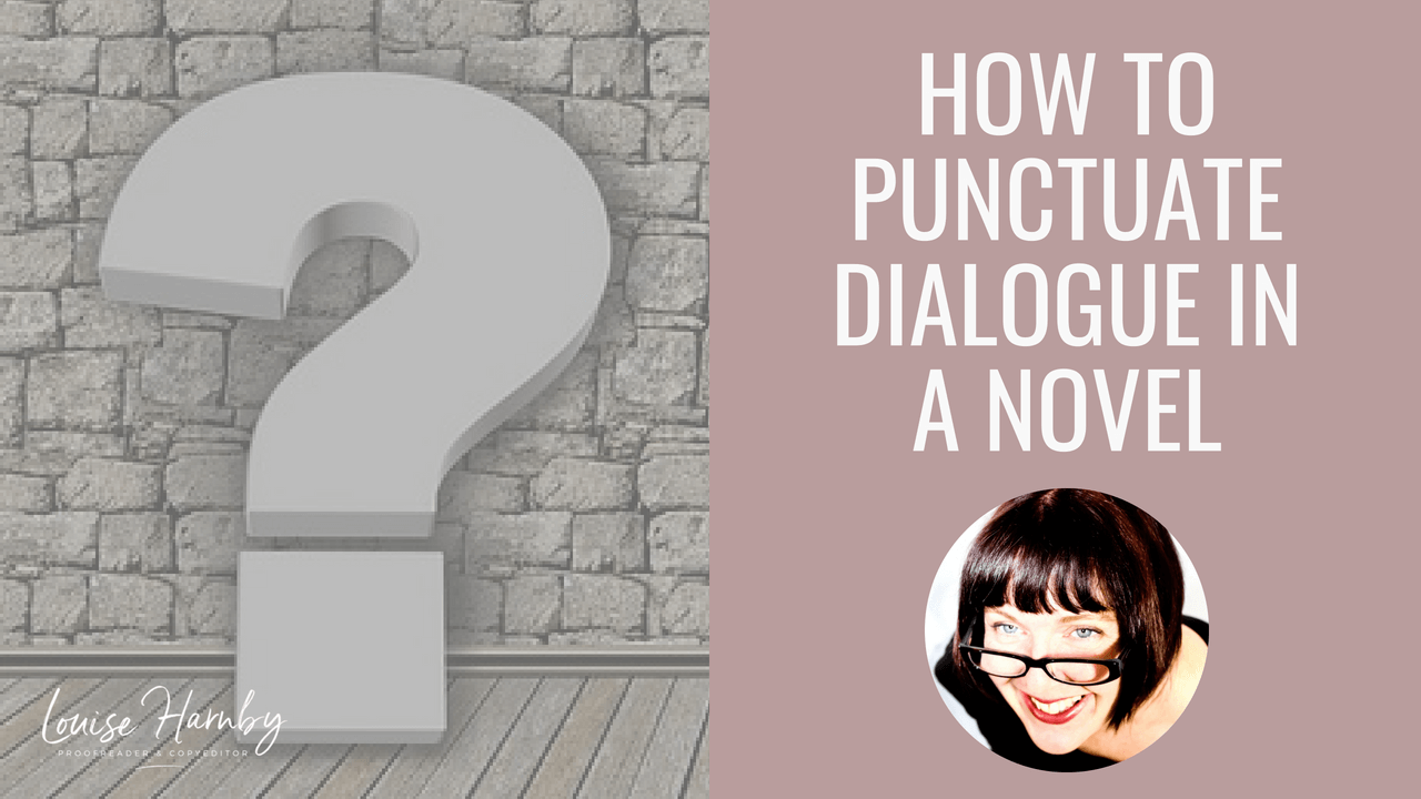 How to punctuate dialogue in a novel