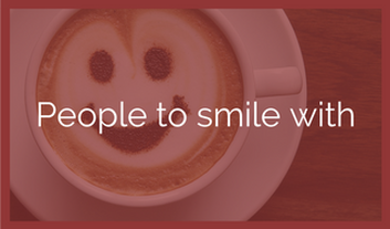 People to smile with