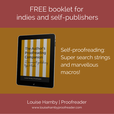 Self-proofreading tips for indie authors from Louise Harnby