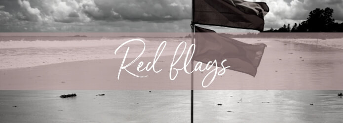 Red flags that indicate intention rather than action