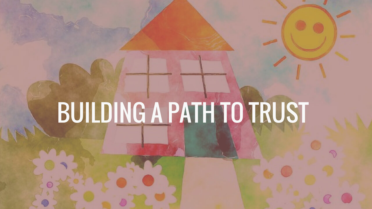 Building a path to trust