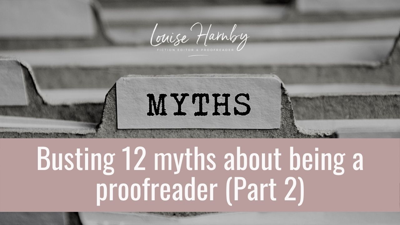 Myths about freelance proofreading