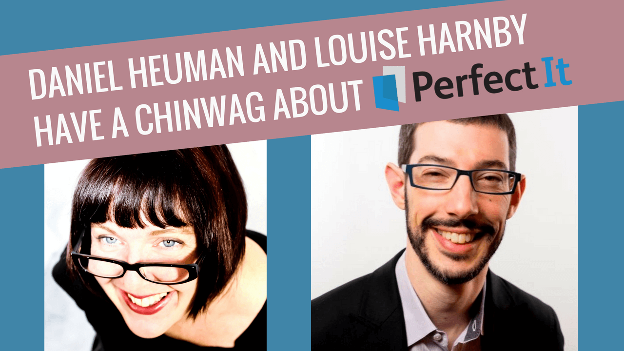 Editor Louise Harnby and PerfectIt developer Daniel Heuman in conversation