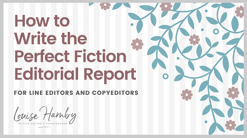 How to Write the Perfect Fiction Editorial Report