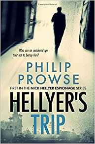 Philip Prowse: Hellyer's Trip