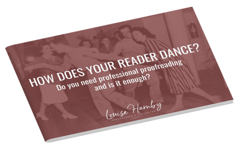 Do you need proofreading? How does your reader dance?