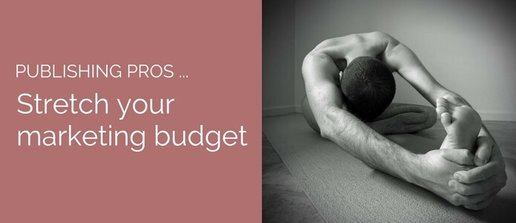 How to stretch your marketing budget