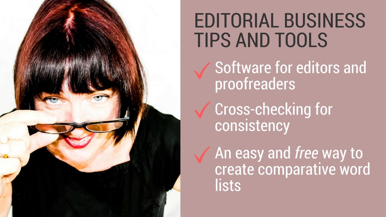Cross-check for consistency when proofreading or editing