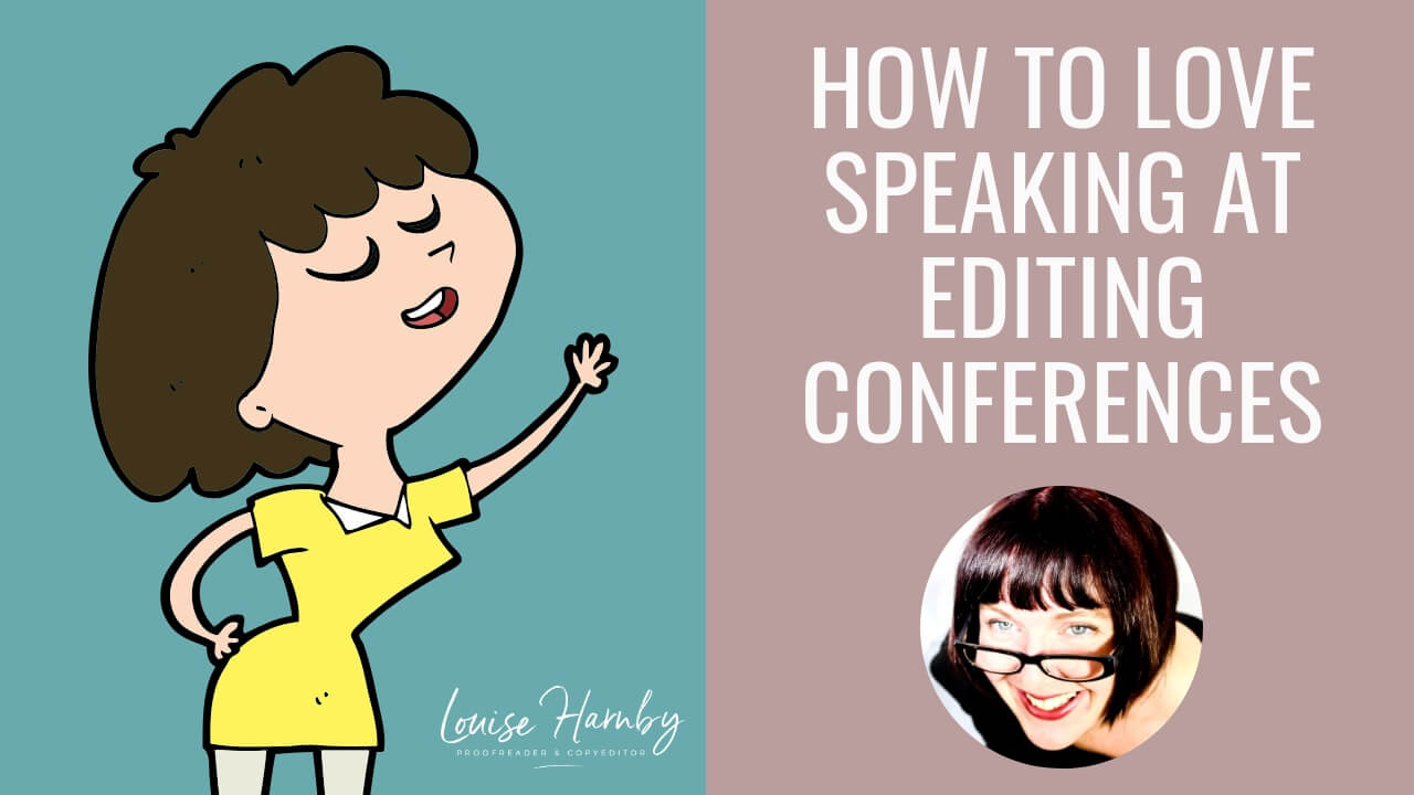 How to love speaking at editing conferences