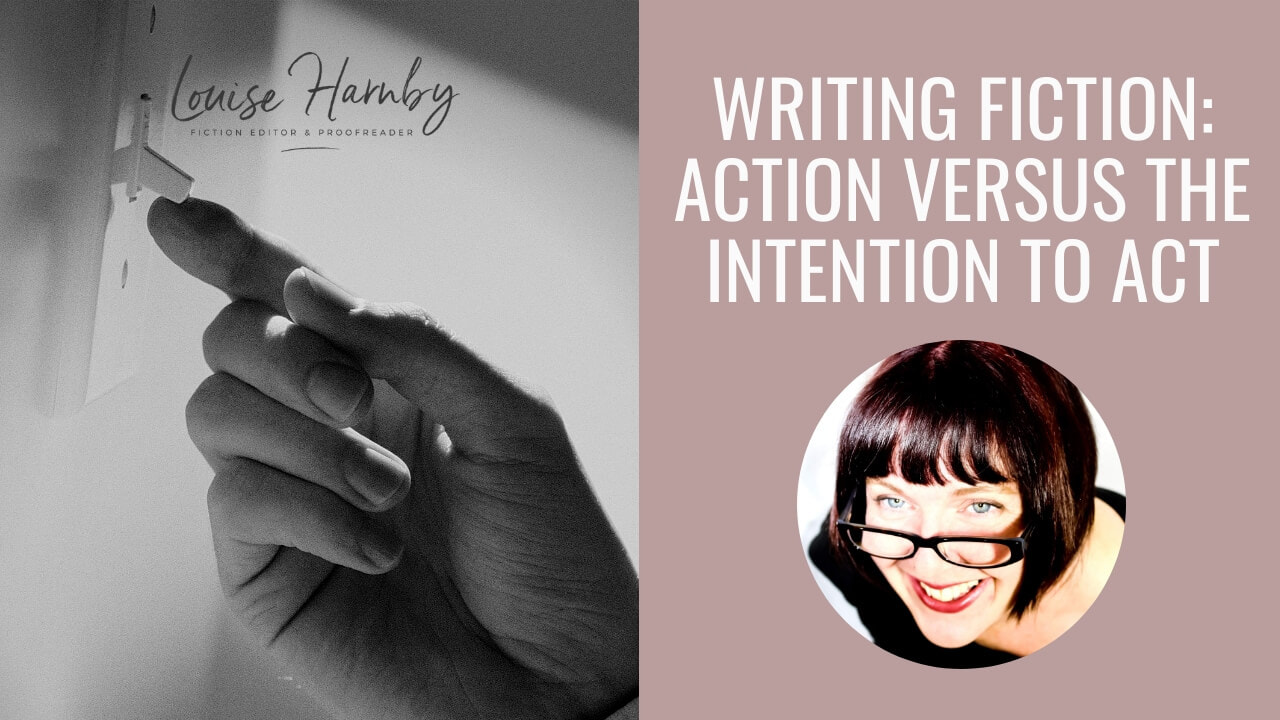 Writing fiction: Action versus the intention to act