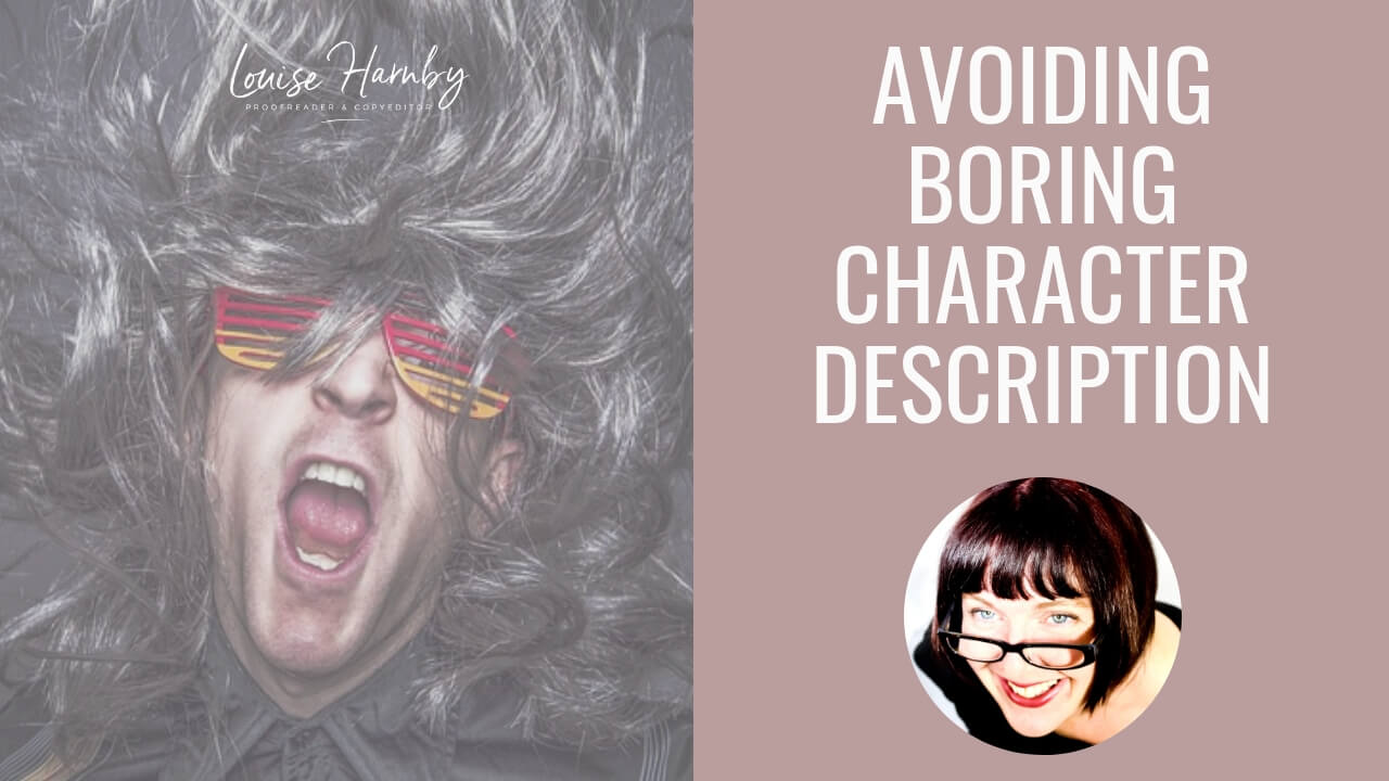 Unveiling your characters: How to avoid boring description